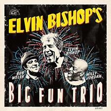 Elvin Bishop - Elvin Bishop's Big Fun Trio (NEW CD)
