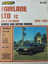 Gregorys SP No 206 Ford Fairlane LTD FC V8 – 6 Cylinder 1979 1982 Service Manual
