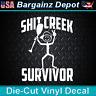 FUNNY Vinyl Decal ..  SH*T CREEK SURVIVOR w/ Peace Sign .. Car Laptop Sticker