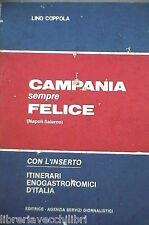 CAMPANIA SEMPRE FELICE Napoli Salerno Lino Coppola Salerno Cucina Storia di e