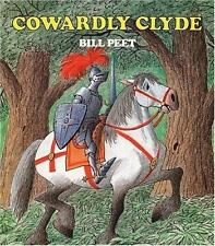 Cowardly Clyde: By Peet, Bill