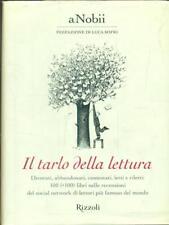 IL TARLO DELLA LETTERATURA  AA.VV. RIZZOLI 2009