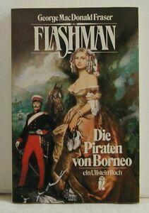 George MacDonald Fraser - Die Piraten von Borneo - Ullstein 21016