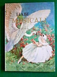 FIABE MUSICALI - FRATELLI FABBRI EDITORI 1964 illustrato da MARAJA