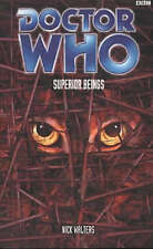 Dr DOCTOR WHO SUPERIOR BEINGS New Unread Nick Walters 1st Edition 2001 PB