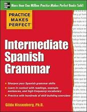 Practice Makes Perfect: Intermediate Spanish Grammar: With 160 Exercises by Gilda Nissenberg (Paperback, 2012)