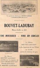"""SAUMUR SAINT-HILAIRE-SAINT-FLORENT """" VINS BOUVET-LADUBAY """" PUBLICITE 1925"""