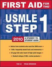 First Aid USMLE Ser.: First Aid for the USMLE Step 1 2010 by Neil Vasan, Tao...