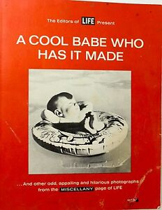 The Editors of Life Funny Pictures A Cool Babe Who Has It Made Vintage Life PB