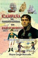 Biblioteca Del Ejercito: Campaña de Invasion Del Teniente General Don Pablo...
