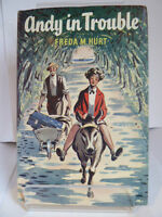ANDY IN TROUBLE by FREDA M HURT ILLUSTRATED by GILBERT DUNLOP 1957