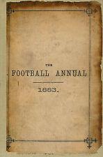 1883 FOOTBALL (RUGBY & SOCCER) ANNUAL edited by C.W. ALCOCK - ORIGINAL REBOUND