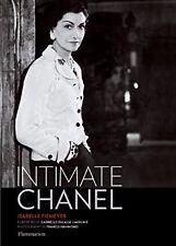 INTIMATE CHANEL Coco Fiemeyer Life Work Fashion Design History Biography