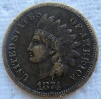1874 Indian Head Cent Rare Early Date VF Detail Corroded Full Liberty And Bands