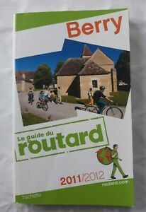 Guide du Routard Berry 2011/2012