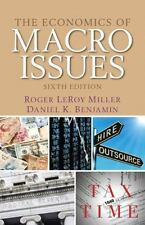 The Economics of Macro Issues by Daniel K. Benjamin and Roger Le Miller...