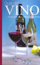 Guia del Vino (Un viaje practico por el apasionant
