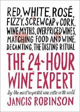 24-Hour Wine Expert by Robinson, Jancis