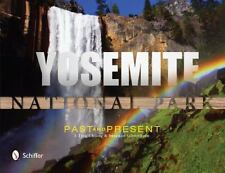 Yosemite National Park : Past and Present by Chiang I-Ting and Suzanne Silvertho