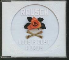 RAUSCH Love Is Just A Drug 3 tr 2003 CD MAXI