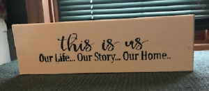 This is Us our Life our Story our Home wall shelf sitter decor wood family sign