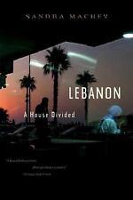 Lebanon : A House Divided by Sandra Mackey