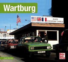 Wartburg 311 312 353 Autos DDR Schrader Typen Motor Modelle Chronik Buch Book