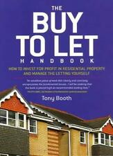The Buy To Let Handbook: How to Invest for Profit in Residential Property and ,