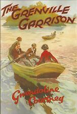 GWENDOLINE COURTNEY:-  The Grenville Garrison