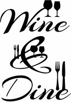 Wine and Dine Quote Wall Decal Vinyl Sticker Decals Dining Room Kitchen Decor