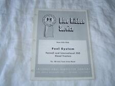 IH International Farmall 350 tractor fuel system service manual