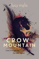 (Very Good)-Crow Mountain (Paperback)-Inglis, Lucy-1910002356