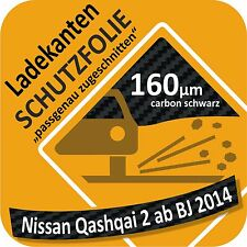 für Nissan Qasqai 2 Ladekantenschutz Folie Lackschutzfolie Schutzfolie 160µm