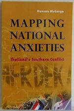 Mapping National Anxieties Thailand Duncan McCargo Politics book paperback 2012