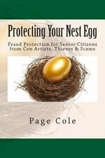 Protecting Your Nest Egg: Fraud Protection for Senior Citizens from Con Artists,