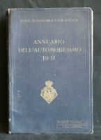 ANNUARIO DELL'AUTOMOBILISMO 1931. AA.VV. Reale Automobile Club d'Italia.