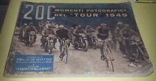 200 MOMENTI FOTOGRAFICI DEL TOUR DE FRANCE 1949-LA GAZZETTA DELLO SPORT -