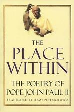 The Place Within: The Poetry of Pope John Paul II