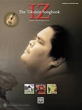 """NEW Iz -- The Ukulele Songbook: Ukulele TAB by Israel """"Iz"""" Kamakawiwo'Ole"""