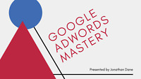 Google AdWords Mastery Jonathan Dane Video Course Digital Download