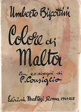 Biscottini Umberto -Colore di Malta  con 20 disegni  P. Consiglio  Malesi 1941