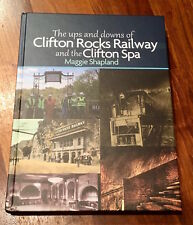 Clifton Rocks Railway & Clifton Spa - Book 2017 - 317 pages - Bristol Funicular
