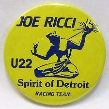 1984 JOE RICCI U22 SPIRIT OF DETROIT RACING TEAM pinback button Hydroplane  z