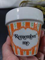 "Vintage 1970s ceramic Flower pot ""Remember Me"" retro succulent 3"" planter gift"
