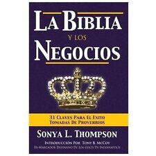 La Biblia y Los Negocios by Sonya Thompson (2013, Paperback)