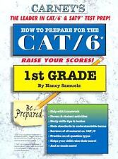 How to Prepare for the CAT/6 1st Grade by Nancy Samuels