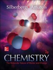 Chemistry: The Molecular Nature of Matter and Change, Edition 7E by Silberberg