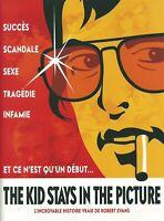 Dossier De Presse Du Film The Kid Stays in the Picture. De Brett Morgen