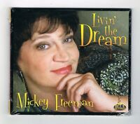 ♫ - MICKEY FREEMAN - LIVIN' THE DREAM - CD 12 TITRES - 2012 - NEUF NEW NEU - ♫