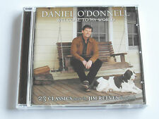 Daniel O`Donnell - Welcome To My World ( CD Album ) Used very good